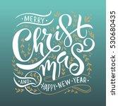 """merry christmas   happy new... | Shutterstock .eps vector #530680435"