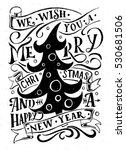 lettering 'we wish you a merry ... | Shutterstock .eps vector #530681506