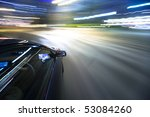 the car moves at great speed at ... | Shutterstock . vector #53084260