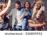 people dancing and having fun...   Shutterstock . vector #530895952