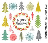 christmas set. trees ... | Shutterstock .eps vector #530905162