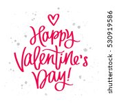 happy valentine's day. the... | Shutterstock . vector #530919586