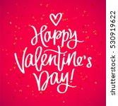 happy valentine's day. the... | Shutterstock . vector #530919622