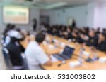 blur of business conference and ... | Shutterstock . vector #531003802