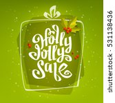 holly jolly x mas sale... | Shutterstock .eps vector #531138436