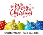 color christmas balls for your... | Shutterstock .eps vector #531163186