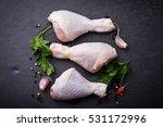 raw chicken legs with parsley.... | Shutterstock . vector #531172996