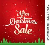 after christmas sale banner | Shutterstock .eps vector #531177652