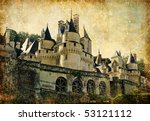Usse castle - artistic retro styled picture (from my castles collection) - stock photo