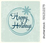 happy holidays   typographic... | Shutterstock .eps vector #531212275