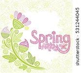 spring. beautiful nature... | Shutterstock .eps vector #531244045