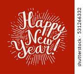 new year grunge vintage... | Shutterstock .eps vector #531266332