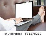 close up women and her laptop... | Shutterstock . vector #531275212