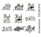 lettering fish menu  fish food  ... | Shutterstock .eps vector #531281542