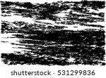 black paint smeared. grunge... | Shutterstock .eps vector #531299836