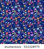 Stock vector cute floral pattern in the small flower ditsy print motifs scattered random seamless vector 531328975