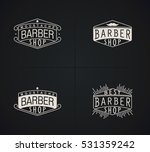 set of raster emblems barber... | Shutterstock . vector #531359242