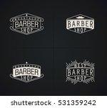 set of raster emblems barber... | Shutterstock . vector #531359242