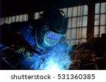 welders working at the factory... | Shutterstock . vector #531360385