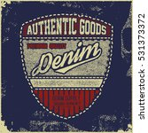 vintage denim typography ... | Shutterstock .eps vector #531373372