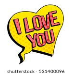 i love you speech bubble in... | Shutterstock .eps vector #531400096