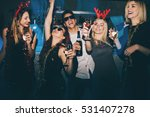 group of friends at club having ... | Shutterstock . vector #531407278