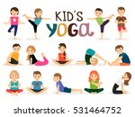 young kids in different yoga... | Shutterstock .eps vector #531464752