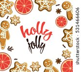 holly jolly. holiday greeting... | Shutterstock .eps vector #531466606