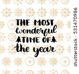 vector the most wonderful time... | Shutterstock .eps vector #531470986