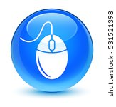 mouse icon glassy cyan blue...   Shutterstock . vector #531521398