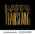 happy thanksgiving. hand drawn... | Shutterstock .eps vector #531539305