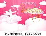 cute valentines day greeting... | Shutterstock .eps vector #531653905