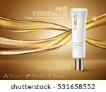 golden hair oil ads  white tube ... | Shutterstock .eps vector #531658552