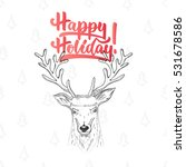 happy holiday   lettering... | Shutterstock . vector #531678586