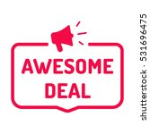 awesome deal. badge with... | Shutterstock .eps vector #531696475