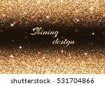 new year light. christmas bokeh.... | Shutterstock .eps vector #531704866