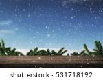winter background with wooden... | Shutterstock . vector #531718192