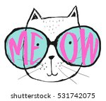 Stock vector vector illustration with cat in a glasses cute typography black and white poster with lettering 531742075