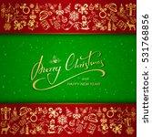 golden christmas decorative... | Shutterstock .eps vector #531768856