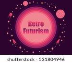 retro futurism in 80's retro...