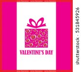 gift box  valentines day vector ... | Shutterstock .eps vector #531845926