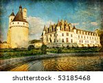 castles of France(Chenonceau) - vintage series - stock photo