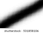 black and white halftone... | Shutterstock . vector #531858106