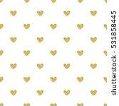 seamless gold heart glitter... | Shutterstock .eps vector #531858445
