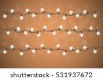 festive garland on a brown... | Shutterstock .eps vector #531937672
