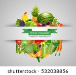 vegetables and fruits... | Shutterstock . vector #532038856