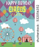 circus happy birthday card... | Shutterstock .eps vector #532056352