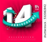 anniversary emblems 14... | Shutterstock .eps vector #532082842