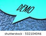 demo  technology concept | Shutterstock . vector #532104046