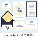 set of templates  for wedding...   Shutterstock .eps vector #532110958